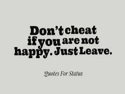 Not Happy Quotes Images Don't Cheat If You Are Not Happy Just Leave I LIKE SAYINGS 18