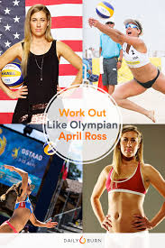 train like an olympian beach volleyball player april ross