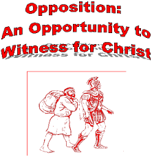 sermons and essays opposition an opportunity to witness for christ