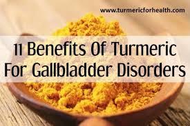 11 Benefits Of Turmeric In Gallbladder Disorders Updated