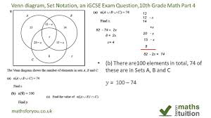 Venn Diagram And Set Notation Venn Diagrams Set Notation An Igcse Exam Question 10th Grade Math Part 4