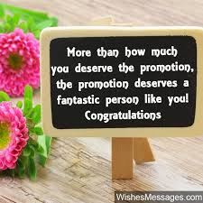 Congrats On Your Promotion Promotion Wishes And Messages Congratulations For Promotion