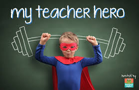 quotes about teacher my hero quotes