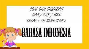 Kunci jawaban fokus bahasa jawa kelas 4 semester 2 : Soal Uas Bahasa Indonesia Kelas 3 Sd Semester 2 Kunci Jawaban Ukk Pat Pilihan Ganda Essay Tribun Pontianak