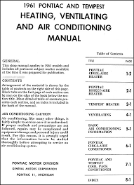 1961 pontiac air conditioning repair shop manual original this manual covers the 1961 pontiac circ l aire heating direct aire heating and circ l aire conditioning systems for pontiac bonneville star chief