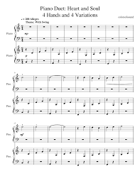 Hal leonard student piano library heart and soul (arr klose) pf duet. Print And Download In Pdf Or Midi Piano Duet Heart And Soul4 Hands And 4 Variations Music Is Best When Yo Piano Sheet Music Free Duet Music Piano Sheet Music