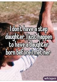 My Beautiful Step Daughter Quotes Best Of 24 Best Daddy Daughter Sayings Images On Pinterest Funny Stuff
