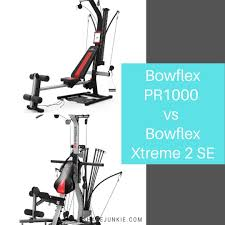 bowflex pr1000 vs bowflex xtreme 2 se