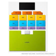 Westside Tuolumne Black Oak Casino Resort 2019 Seating Chart