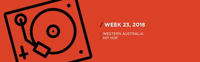 Hip Hop Charts 2018 Western Australia Hip Hop Chart For Week 23 2018