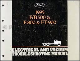 1995 ford f800 cowl and b800 foldout wiring diagram original 1995 ford f700 f900 b series medium truck electrical troubleshooting manual
