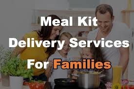 Meal Delivery Service Comparison Chart 16 Family Size Meal Kits To Feed The Whole Family