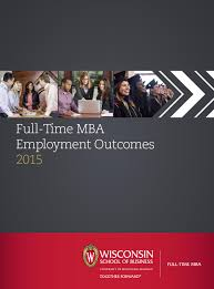 recruitment report kellogg school of management by kellogg full time mba employment outcomes 2015