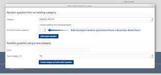 best practices quizzes ucsb support desk collaboration at the bottom of this screen you will a number of random questions drop down menu select a desired number of questions and click the add button