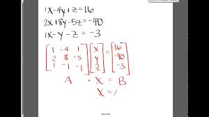 inverse matrix method to solve a system of equations 1 b you