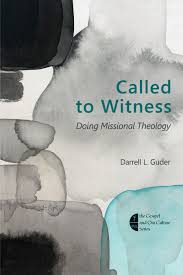 called to witness darrell l guder eerdmans