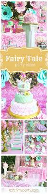 Fairy Birthday Party Decorations 17 Best Images About Fairy Party Ideas On Pinterest Party