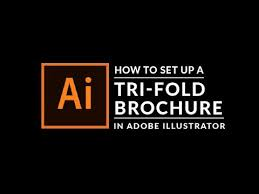 make tri fold brochure how to create a trifold brochure in adobe illustrator youtube