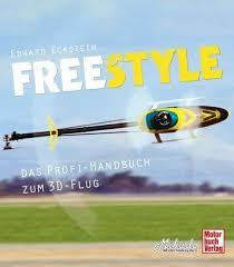 Freestyle - das Profi-Handbuch zum 3D-Flug von Edward Eckstein ...
