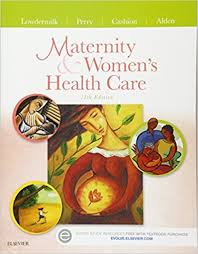Test Bank For Maternity and Women's Health Care,11th Edition by Deitra  Leonard Lowdermilk – Shannon E. Perry-Mary Catherine Cashion- Kathryn Rhodes  Alden-test bank