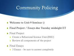 cj psychology for law enforcement unit seminar ppt  2 community policing
