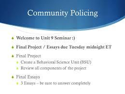 cj psychology for law enforcement unit seminar ppt  2 community policing