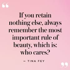Quotes In Beauty Best Of The Best Funny And Inspiring Beauty Quotes StyleCaster