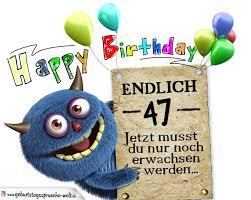 Glückwünsche Zum 47 Geburtstag Lustig Erwachsen