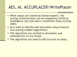 automatic essay scoring is here and now online welcome to cit  2 aes ai accuplacer writeplacer when essays are scored by human experts