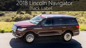 2018 lincoln interior.  lincoln 2018 lincoln navigator black label  exterior u0026 interior detailed look   auto vidz in lincoln interior