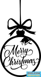 merry christmas vector dxf svg eps ai pdf png cut file merry christmas ornaments sign merry christmas sign in the frame of a christmas ball with bells