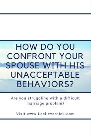 today s question i am struggling with how to approach my husband with a request that he address the deeply rooted patterns that are distorting his life and