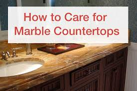 how to care for marble countertops and other marble maintenance