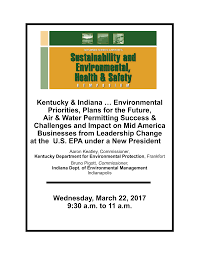 Kentucky & Indiana … Environmental Priorities, Plans for the Future, Air &  Water Permitting Success & Challenge