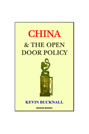 China and the Open Door Policy eBook by Kevin Bucknall PhD