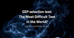 what is the selection process for gep is it reliable if my child has a high iq will he she p the test what can pas do to prepare their children