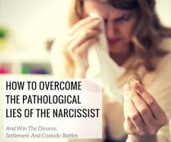 How to Overcome The Pathological Lies Of The Narcissist And Win The ...