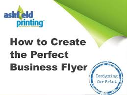 How To Create Flyers How To Create The Perfect Business Flyer