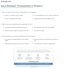 quiz worksheet professionalism in workplace com print professionalism in the workplace definition maintenance worksheet