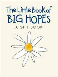 the little book of big hopes
