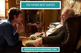 Anthony has dementia and constantly forgets important life events and where things are around his flat, including his watch, despite the fact that he places it in the same place every day. The Father Best Movie Quotes
