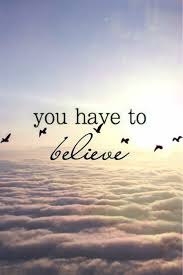 Image result for quotes about believe