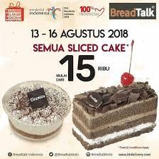 Promo Hbdi All Sliced Cake At Breadtalk Grand Indonesia