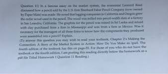question in a famous essay on the market syste com question 11 in a famous essay on the market system the economist leonard reed