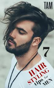 7 Hair Styling Tips For Men Click To Learn How To Maintain Your