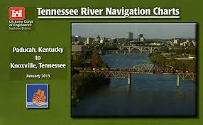 Tennessee River Navigation Charts Paducah Kentucky To Knoxville Tennessee January 2013