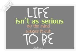 Life Isn't So Serious Life Quote QUOTEZ○CO Impressive Serious Life Quotes