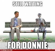 Still waiting For donnie - skeleton meme - quickmeme via Relatably.com