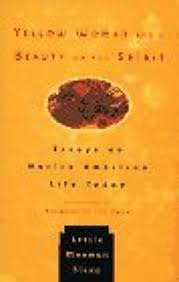 nonfiction book review yellow w and a beauty of the spirit  yellow w and a beauty of the spirit essays on native american life today