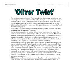 tips for writing the oliver twist essay oliver twist essay